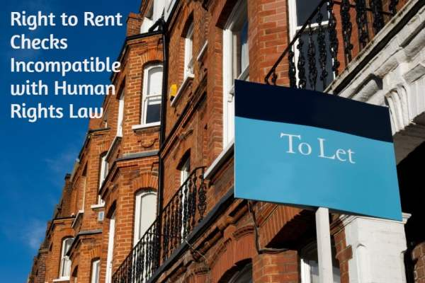 Right to Rent Checks Incompatible with Human Rights Law