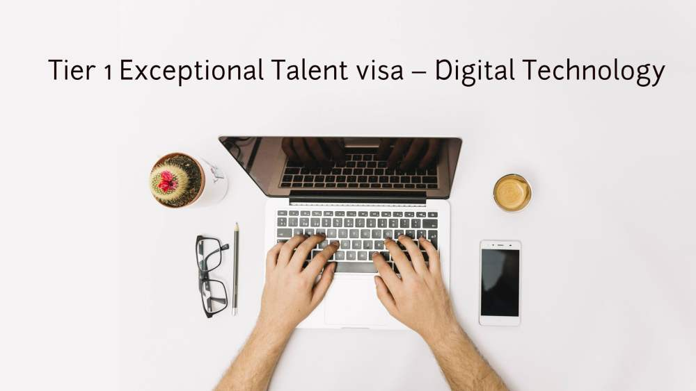 Tier 1 Exceptional Talent visa – Digital Technology