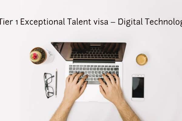 Business visa know-how: Tier 1 Exceptional Talent visa – Digital Technology