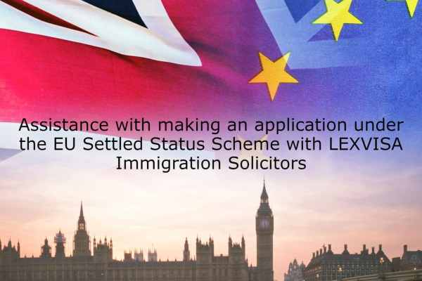 Assistance making an application under the EU Settled Status Scheme with LEXVISA Immigration Solicitors