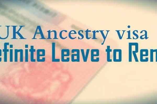 UK Ancestry visa Indefinite Leave to Remain