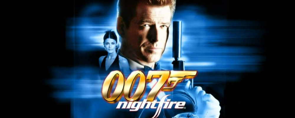 Hey, Look at: James Bond 007: Nightfire