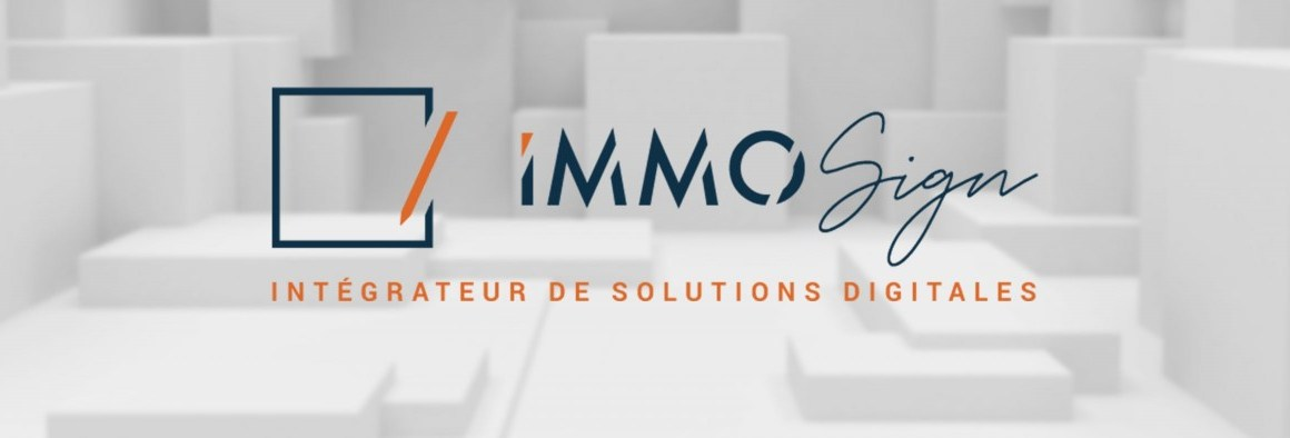 Immosign, intégrateur de solutions digitales