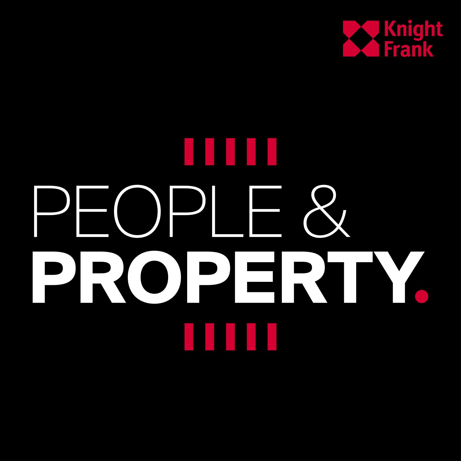 Couverture du podcast People & Property, podcast sur l'immobilier d'entreprise produit par Knight Frank