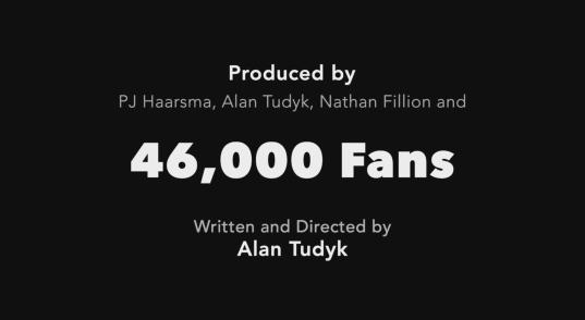46,993 fans helped produce Con Man