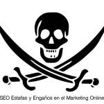SEO Estafas y Engaños en el Marketing Online