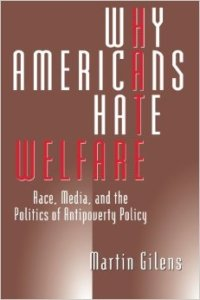 book-cover-Gilens-WhyAmericansHateWelfare