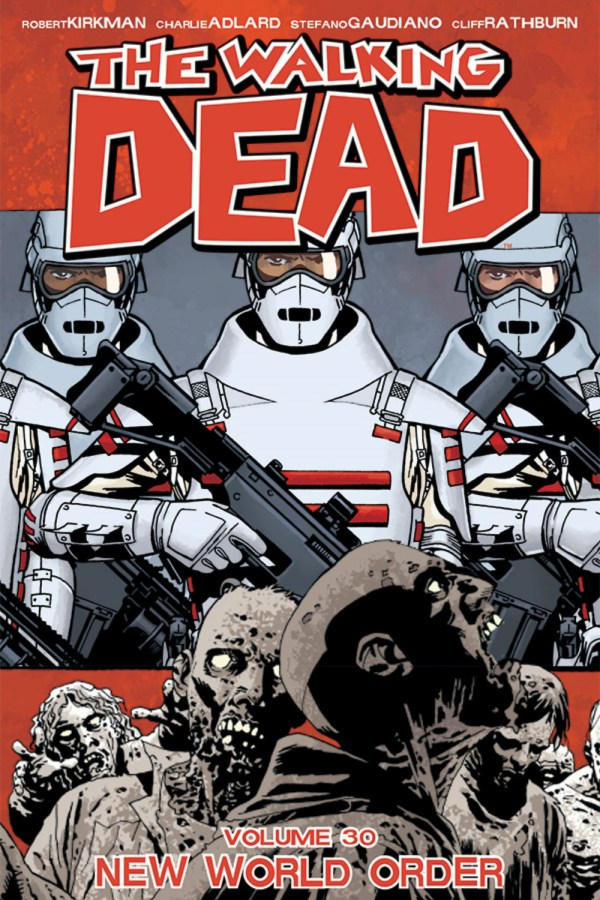 Walking Dead Vol 30