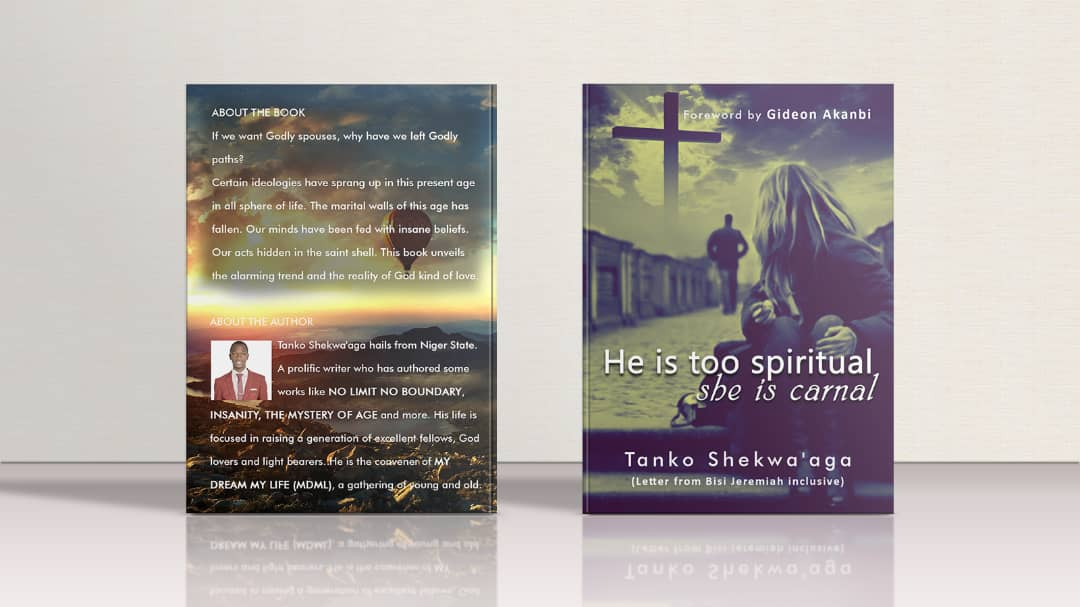 Ebook: He Is Too Spiritual She Is Carnal – Tanko Shekwa'aga