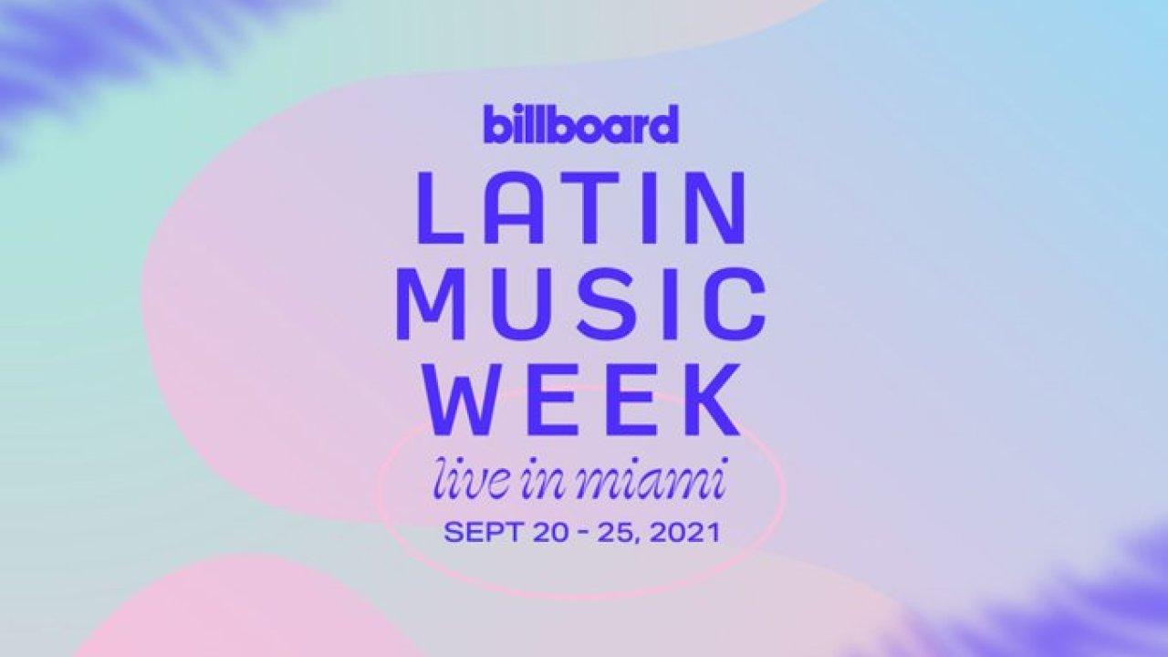 La Semana de la Música Latina de Billboard se celebrará en vivo en Miami