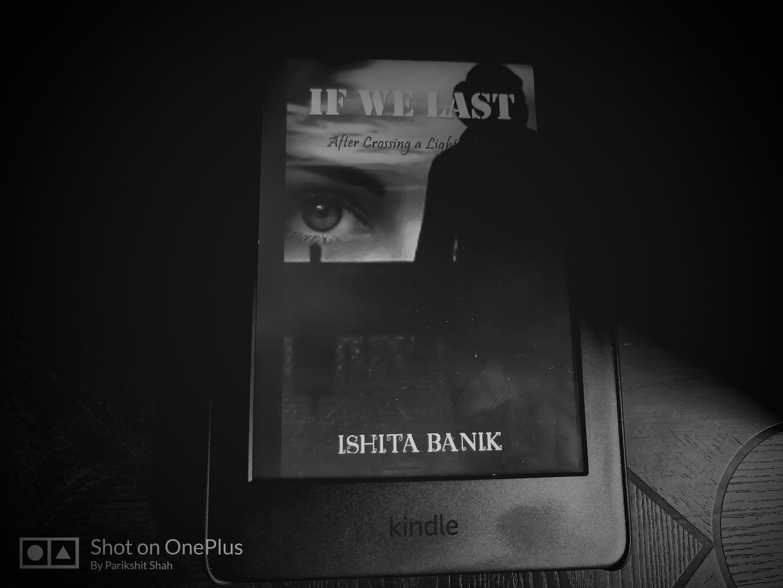If We Last by Ishita Banik