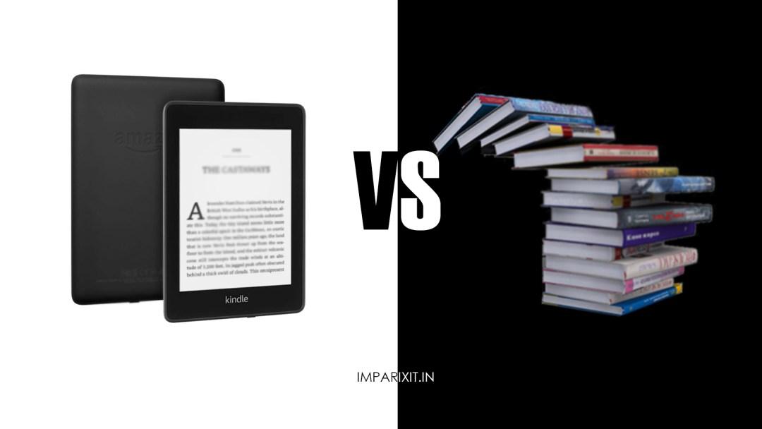Kindle vs Paperback in 2021