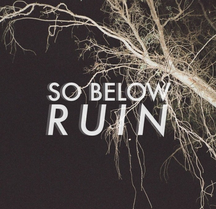 "so below, ""ruin"" {video}"
