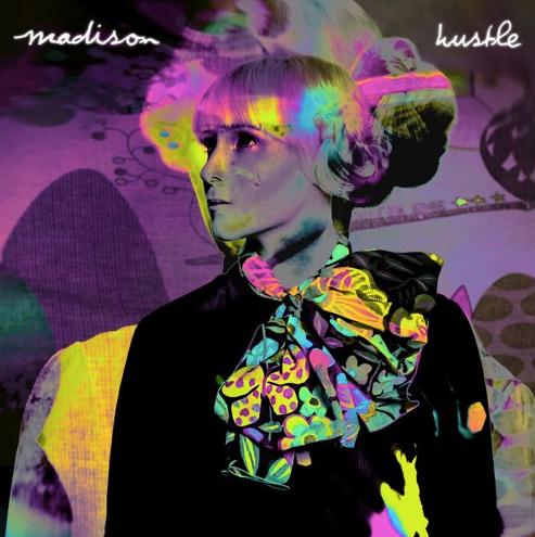 """madison, """"hustle"""""""