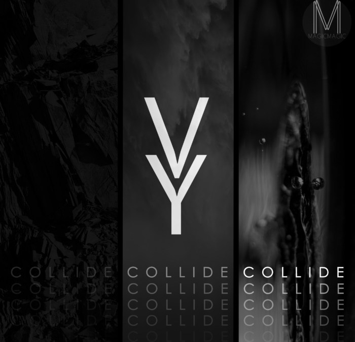 """very yes, """"collide"""""""