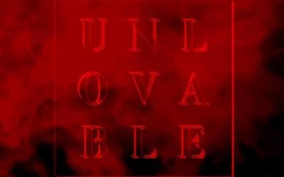 "unlovable, ""just friends"""