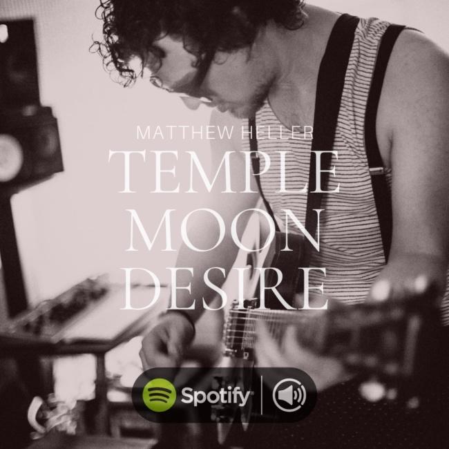 matthew heller, temple moon desire