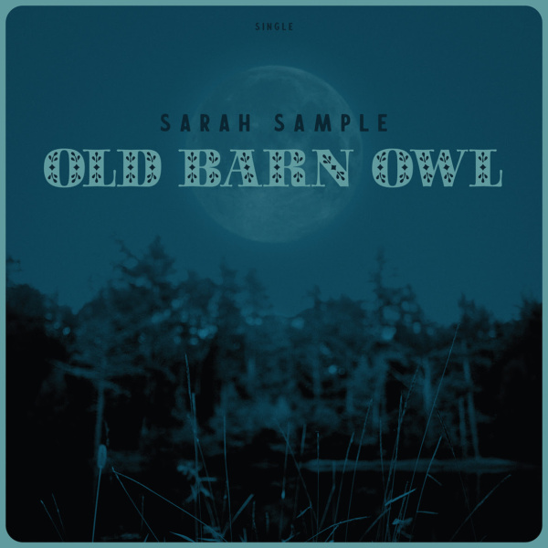 "sarah sample, ""old barn owl"""