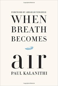 Book Cover: When Breath Becomes Air by Paul Kalanithi