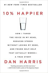 Book Cover: 10% Happier by Dan Harris