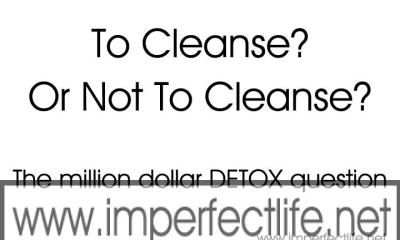 To Cleanse or Not to Cleanse