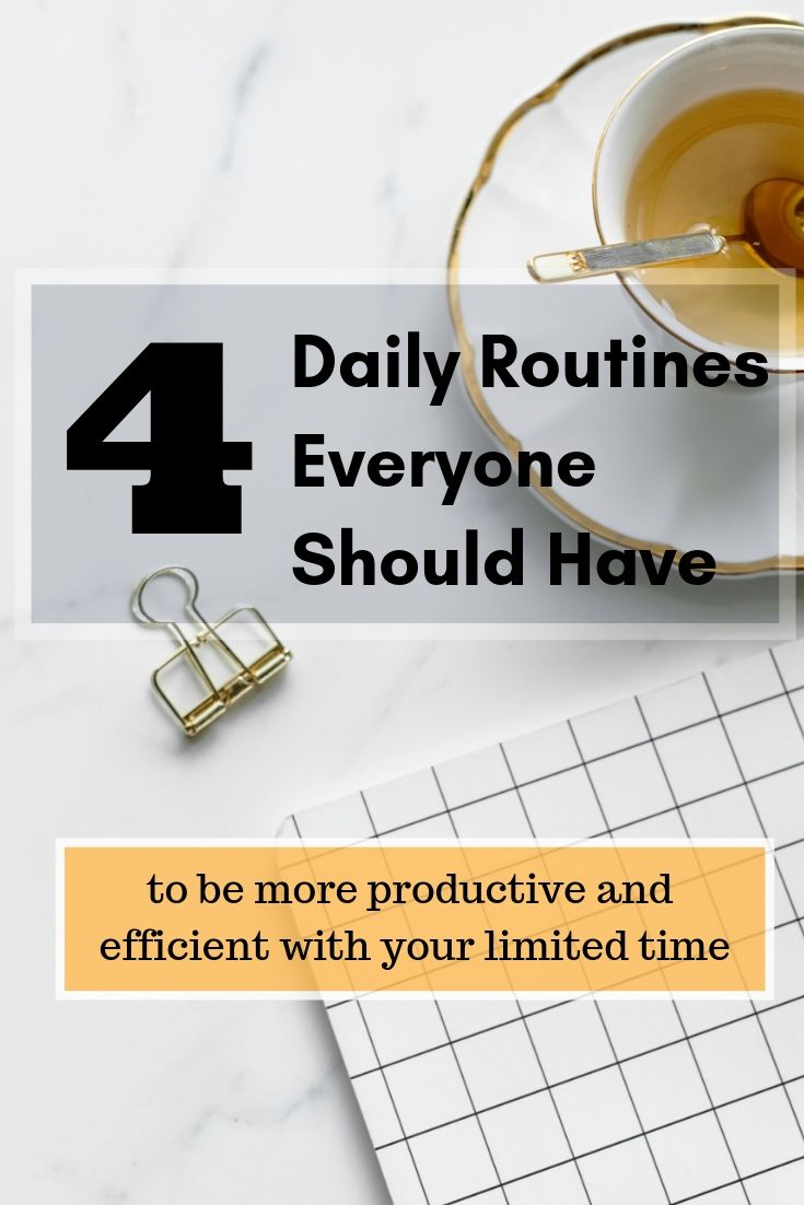 4 Daily Routines Everyone Shuld Have