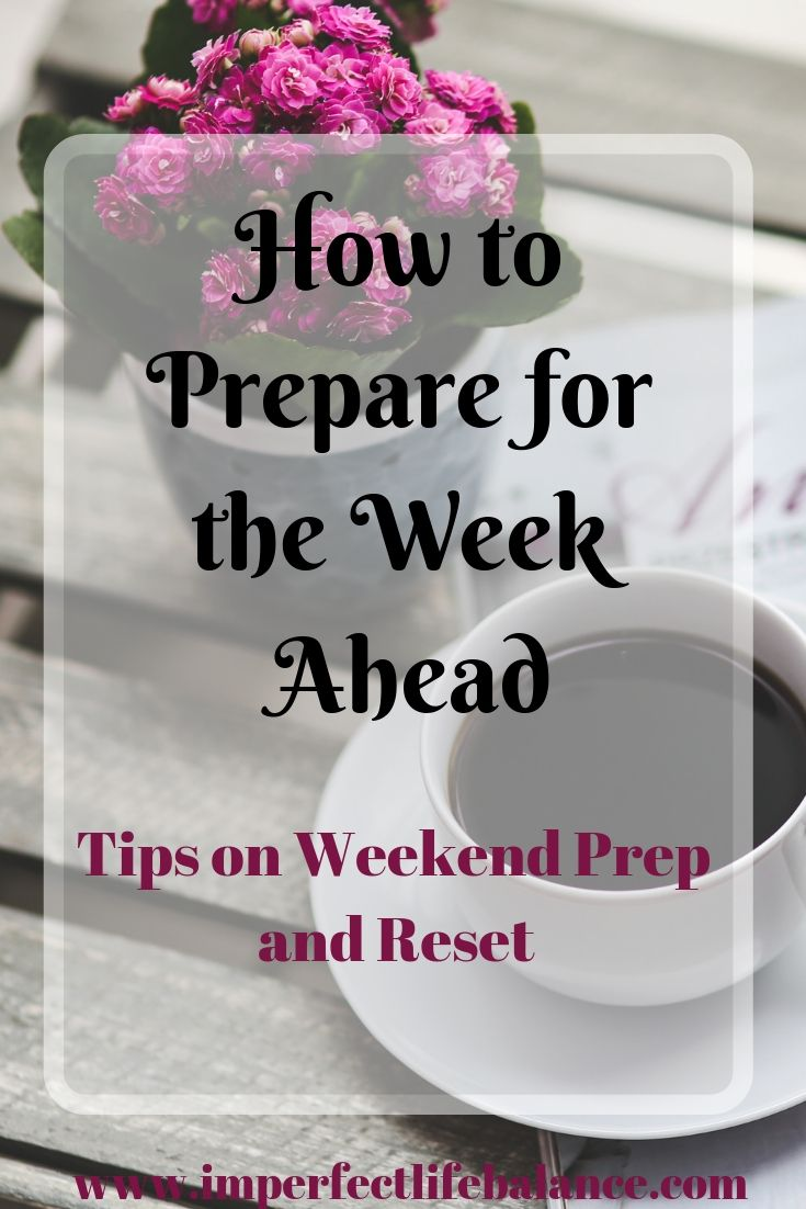 How to Prepare for the Week Ahead