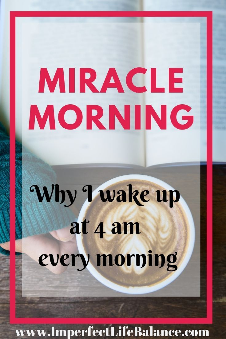 Miracle Morning - Why I wake Up at 4 am Every Morning