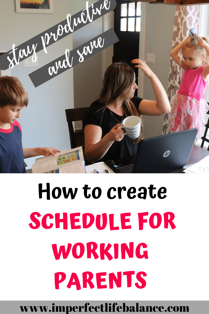 How to Create a Schedule for Working Parents