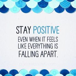 stay-positive-life-quotes-sayings-pictures