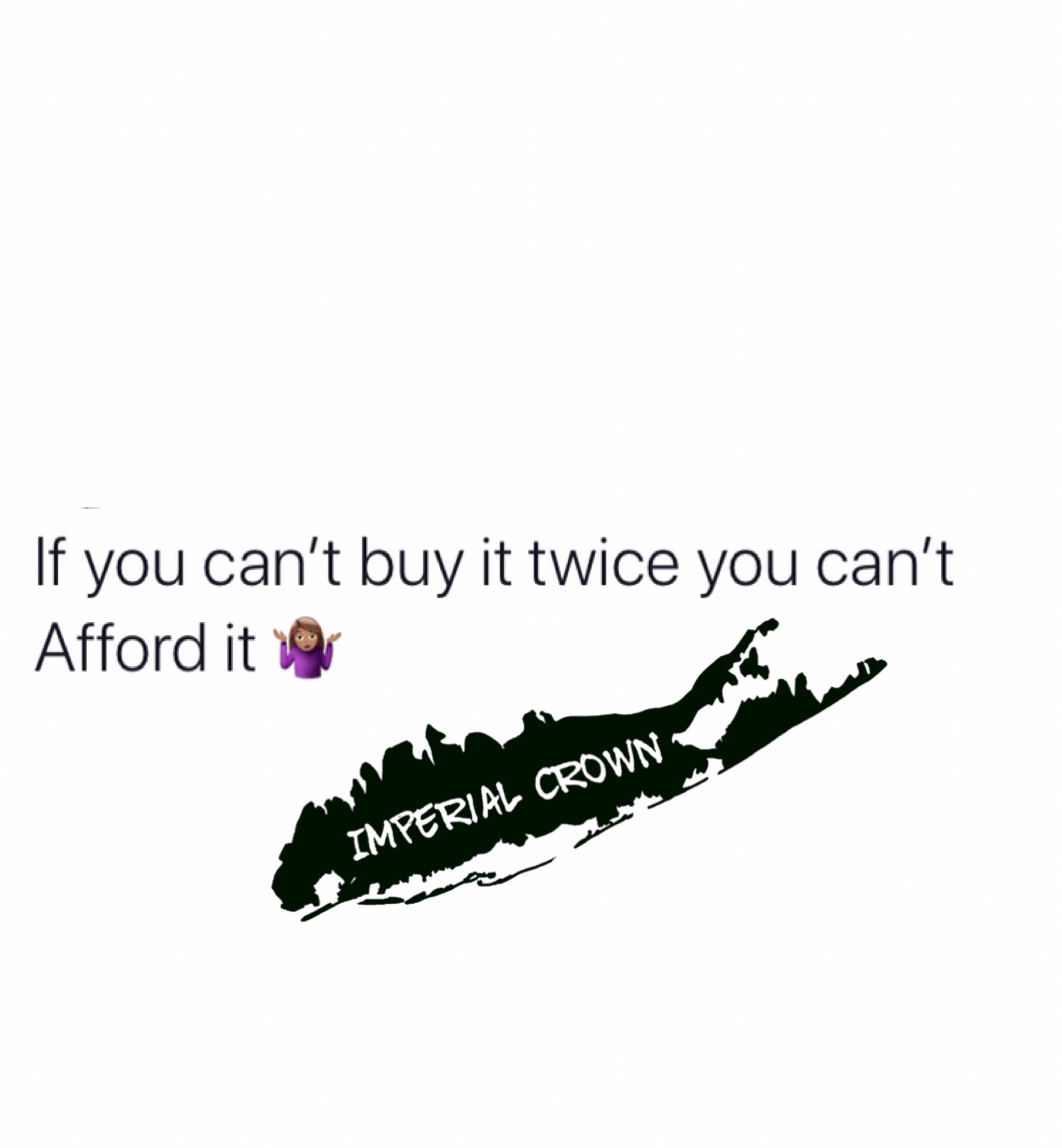 If you can't buy it twice you can't afford it….