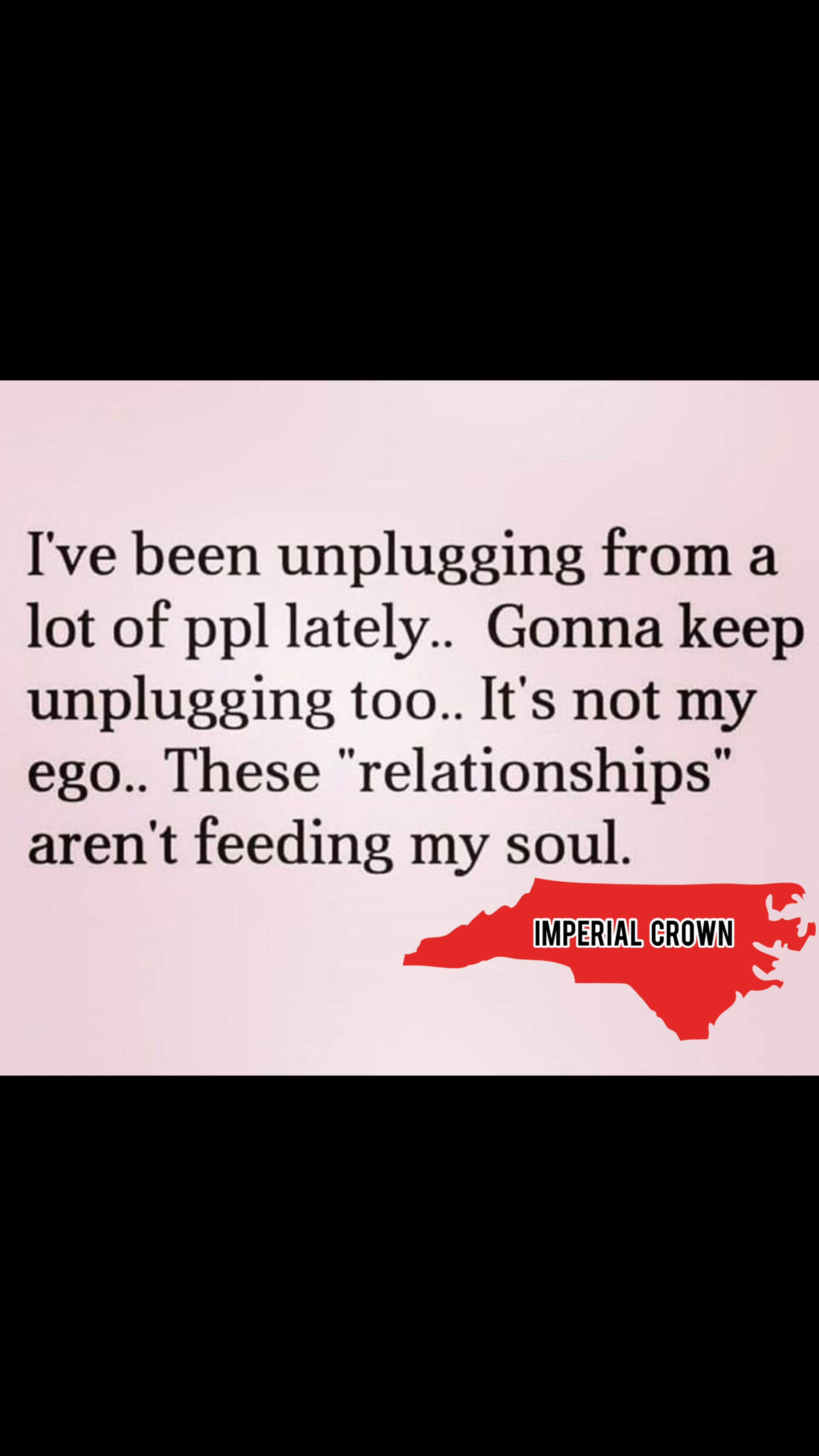 I've been unplugging from a lot of ppl lately…..