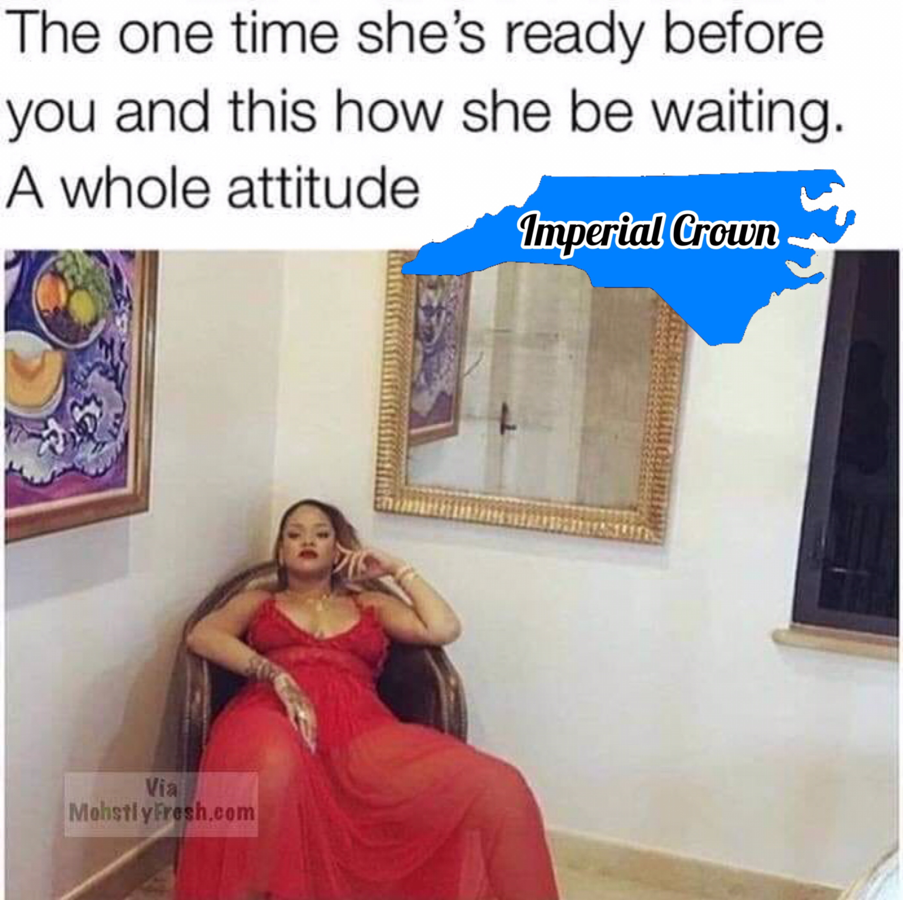 The one time she's ready before you…..