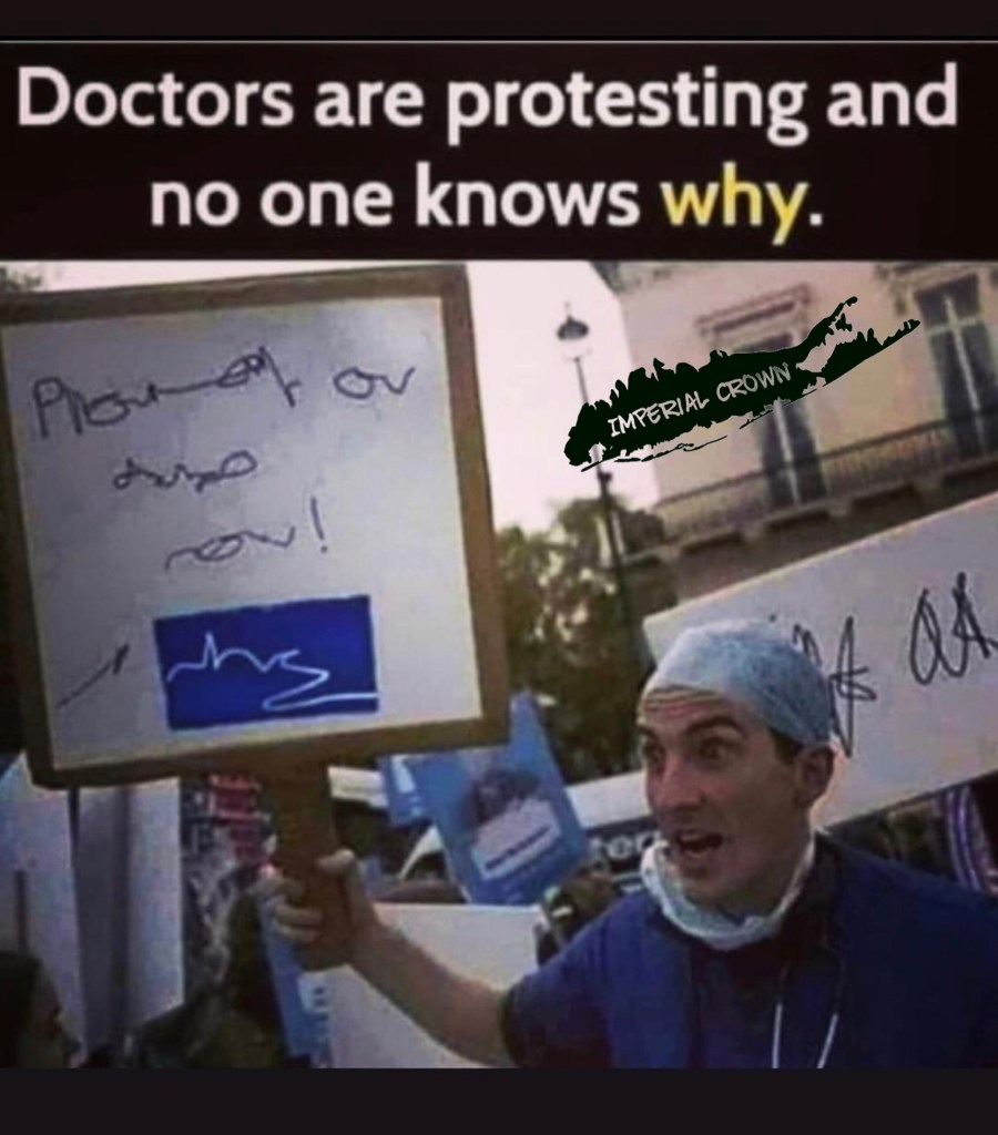 Doctors are protesting and no one knows why