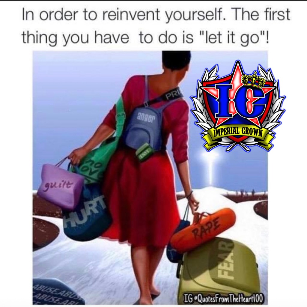 In order to reinvent yourself the first thing you have to do is let it go