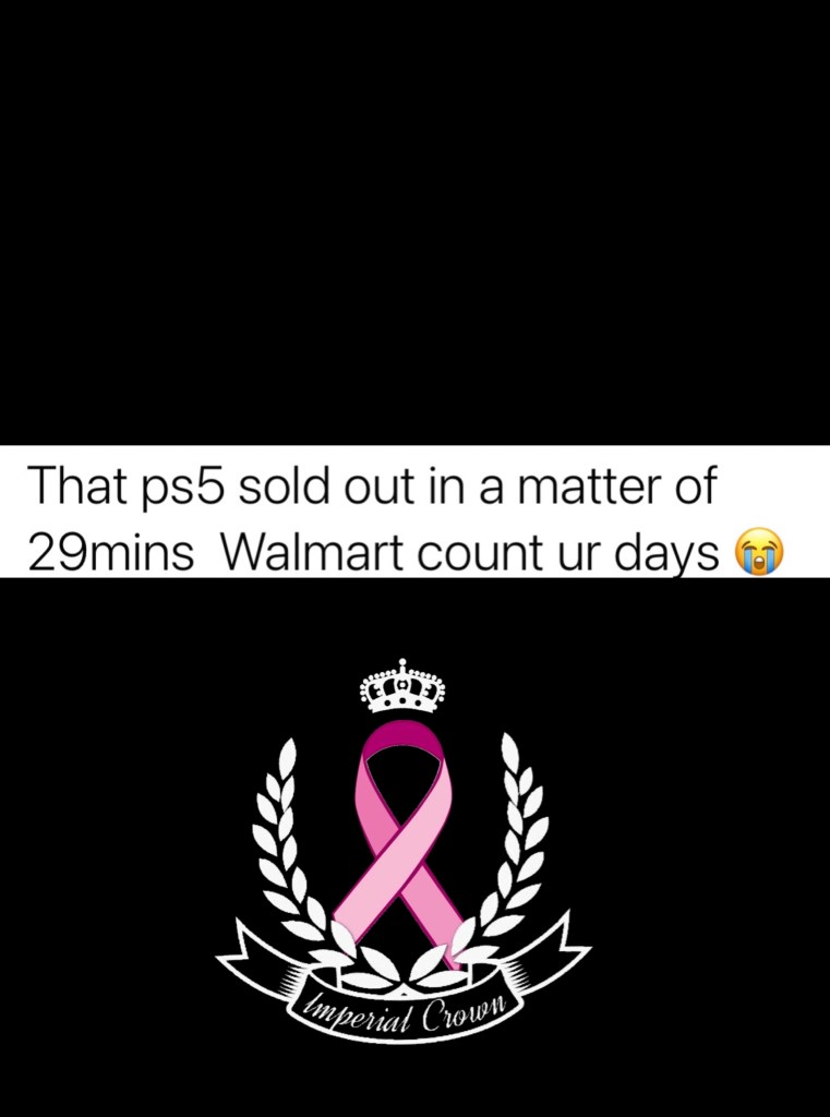 The PS5 sold out in a matter 29 mins Walmart count ur days