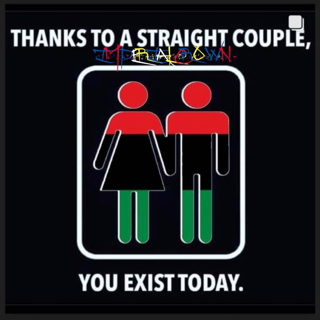 Thanks to a straight couple you exist today