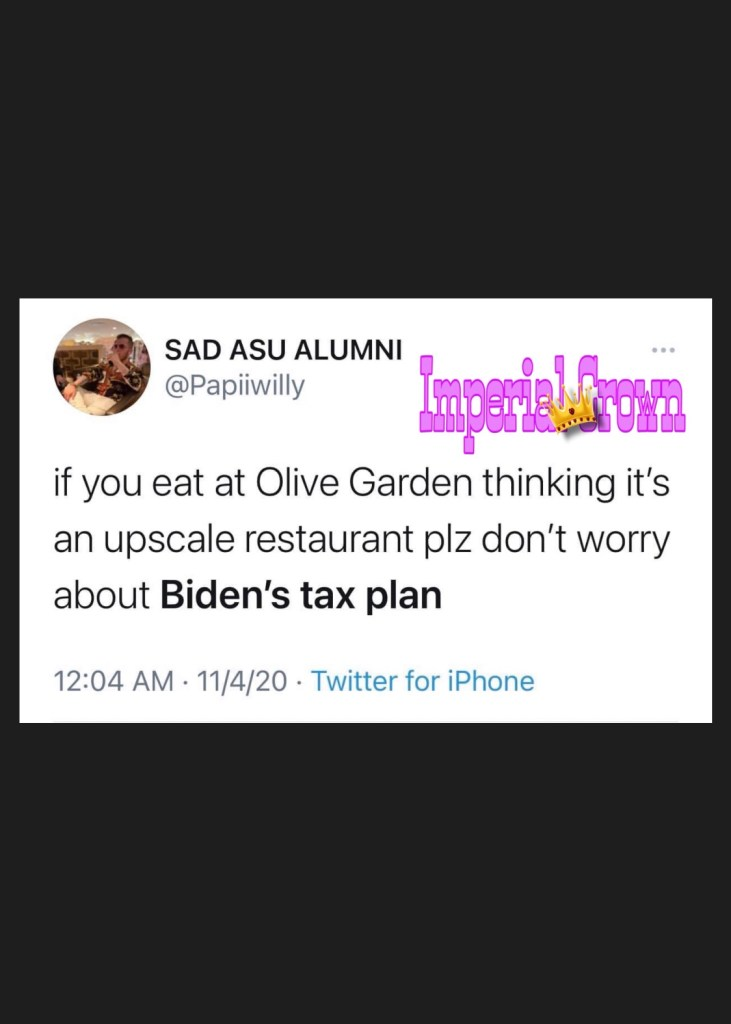 If you eat at Olive Garden thinking it's an upscale restaurant please don't worry about Bidens tax plan.
