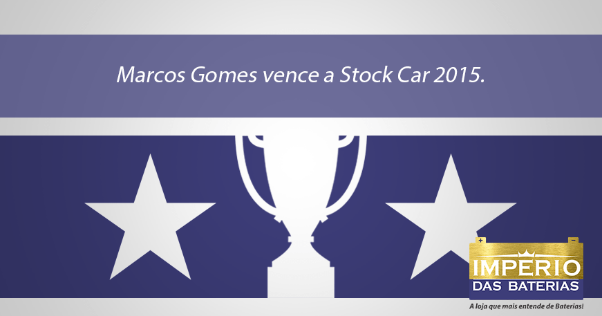 Marcos Gomes vence a Stock Car 2015