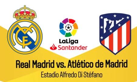 Real Madrid vs. Atlético de Madrid EN VIVO dónde VER EN DIRECTO partido por LaLiga 2020