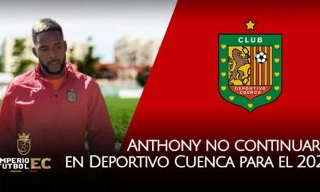 Anthony Bedoya no continuará en Deportivo Cuenca para la temporada 2021