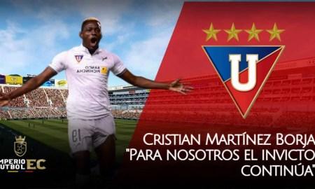 Cristian Martínez Borja - Para nosotros el invicto continúa