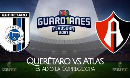 VER Querétaro vs. Atlas EN VIVO TUDN por el Clausura 2021 en La Corregidora