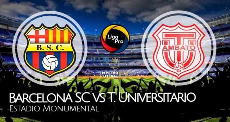 Barcelona SC vs Técnico Universitario EN VIVO GOL TV por la LigaPro