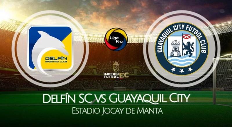 Delfín - Guayaquil City VER EN VIVO por la fecha 4 de la Liga Pro