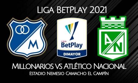 Millonarios - Atlético Nacional EN VIVO Win Sports por la Liga BetPlay