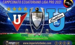 VER Liga de Quito vs Universidad Católica EN VIVO-01
