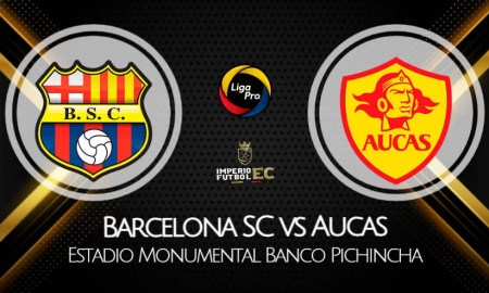 Barcelona SC - Aucas EN VIVO TV, horarios por la fecha 8 de la LigaPro