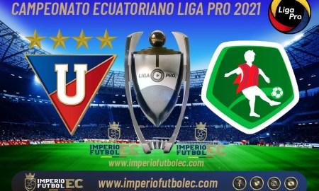 VER Liga de Quito vs Mushuc Runa EN VIVO-01