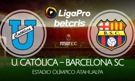 U CATÓLICA - BARCELONA SC EN VIVO GOL TV FECHA 14 LIGA PRO